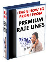 Learn How To Profit From Premium Rate Lines